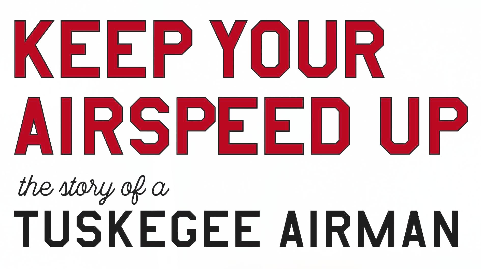 Keep Your Airspeed Up